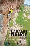 Laramie Range Rock Climbing Guide