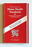 Handbook of Home Health Standards and Documentation Guidelines for Reimbursement 9780801629341