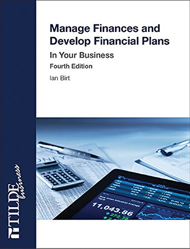 Download Manage Finances and Develop Financial Plans: In Your Business (Tilde Business) pdf