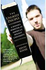 The Unlikely Disciple: A Sinner's Semester at America's Holiest University Paperback