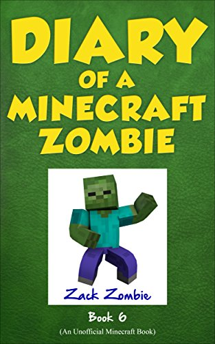 Diary Of A Minecraft Zombie Book 6: Zombie Goes To Camp (An Unofficial Minecraft Book) Book Pdf