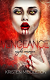 Vengeance (Night Roamers - Book Three) A Vampire Romance and Adventure