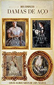 BOX COMPLETO DAMAS DE AÇO: Lady Audácia   Lady Malícia   Lady Romance   Lady Escândalo + As Doze Noites de Lad