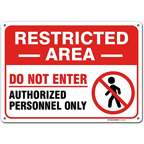 "Restricted Area Authorized Personnel Only Sign, Do Not Enter, Indoor/Outdoor UV Protected Laminated Rust-Proof and Fade-Resistant .040 Aluminum, 10"" x 14"