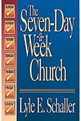 The Seven-Day-A-Week Church Paperback