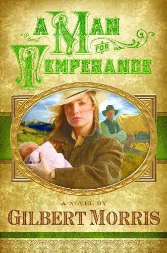 A Man for Temperance (Wagon Wheel Series Book (Morris Wagon)