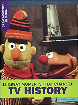 12 Great Moments That Changed Tv History por Lori Fromowitz epub