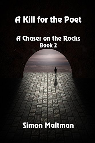 A Kill for the Poet (A Chaser on the Rocks Book 2) by [Maltman, Simon]