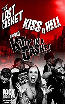 Kiss & Hell (The Last Casket Book 2) by [Wallen, Jack]