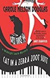 Cat in a Zebra Zoot Suit: A Midnight Louie Mystery (The Midnight Louie Mysteries) (Volume 27)