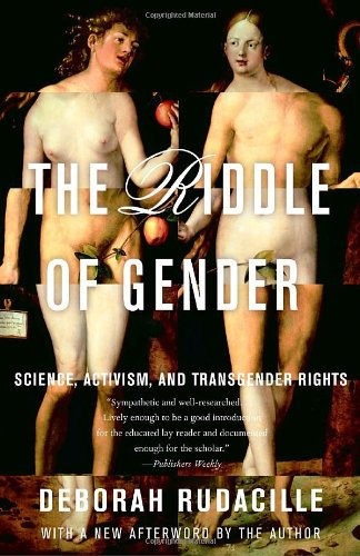 The Riddle of Gender: Science, Activism, and Transgender Rights [Deborah Rudacille] (Tapa Blanda)