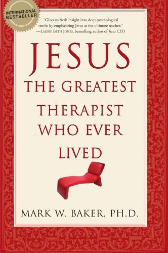 Jesus, the Greatest Therapist Who Ever Lived (Gift Greatest Jesus)
