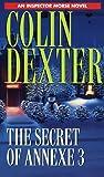 The Secret of Annexe, Colin Dexter, 0804114897