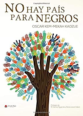 No hay país para negros: Amazon.es: Kem-mekah, Oscar: Libros