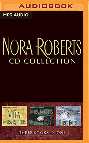 Nora Roberts - Collection: The Villa & Midnight Bayou & Three Fates