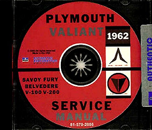 FULLY ILLUSTRATED 1962 PLYMOUTH VALIANT & BELVEDERE FACTORY REPAIR SHOP & SERVICE MANUAL & BODY MANUAL CD INCLUDES: Belvedere, Valiant, V-100, V-200, ()