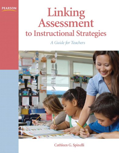 Linking Assessment to Instructional Strategies: A Guide for Teachers (Iphone Measurement)