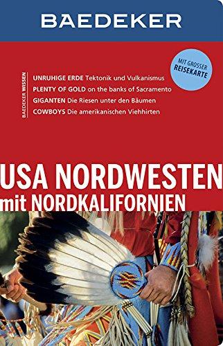 Baedeker Reiseführer USA Nordwesten: mit GROSSER REISEKARTE Taschenbuch – 31. Juli 2014 Ole Helmhausen OSTFILDERN 3829714815 Amerika