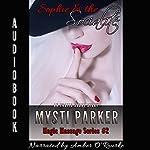 Sophie & the Socialite: Magic Massage Series, Book 2 | Mysti Parker