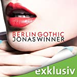 Berlin Gothic | Jonas Winner