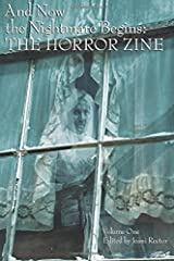 And Now the Nightmare Begins: The Horror Zine by Jeani Rector (2015-04-26) Paperback