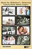 Music for Alzheimer's / Dementia (5 CDs + DVD)