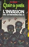 L'invasion des extraterrestres : Tome 2