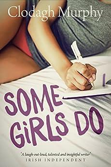 Some Girls Do by [Murphy, Clodagh]