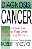 img - for Diagnosis Cancer by Robert Rykovich (1999-10-01) book / textbook / text book