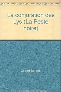 """Afficher """"La Peste noire n° 1 La conjuration des Lys"""""""