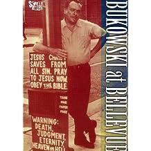 Bukowski At Bellevue