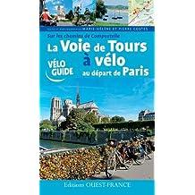 LA VOIE DE TOURS A VELO AU DEPART DE PARIS