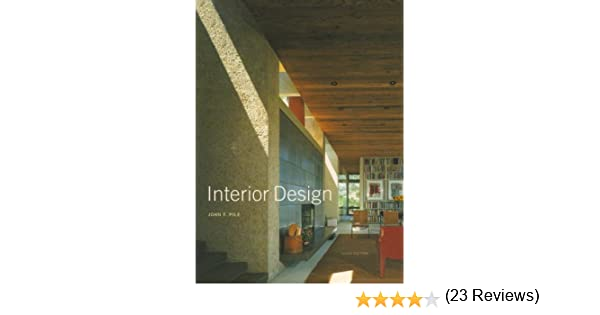 Amazon Interior Design 3rd Edition 9780130991324 John F Pile Books