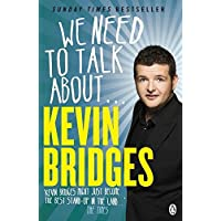 We Need To Talk About... Kevin Bridges^We Need To Talk About... Kevin Bridges