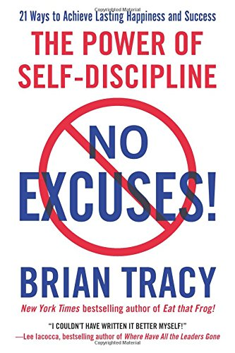 Free No Excuses!: The Power of Self-Discipline