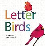 Letter Birds, Pam Spremulli, 1935557564