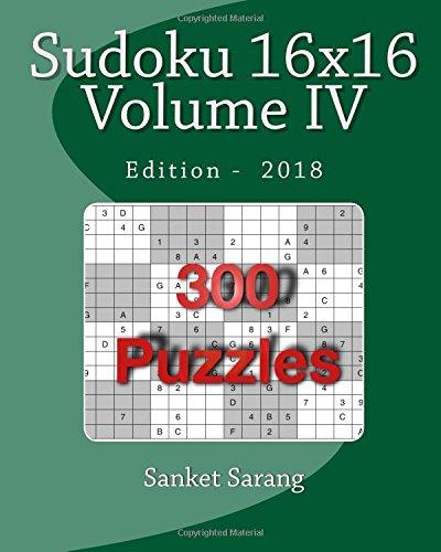 Sudoku 16x16 Vol IV: Volume IV pdf epub
