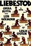 Liebestod, Leslie Epstein and Gail Epstein, 0393081311