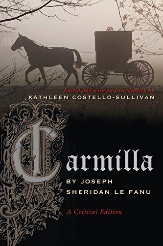 Carmilla: A Critical Edition (Irish Studies)