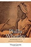 Phillis Wheatley, Vincent Carretta, 0820346640