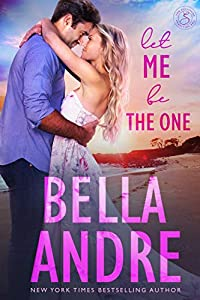 Let Me Be The One (The Sullivans Book 6)