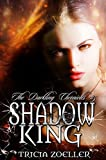 Shadow King (The Darkling Chronicles Book 5)