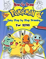 How To Draw Pokemon: Learn How To Draw Your