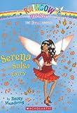 Serena the Salsa Fairy, Daisy Meadows, 0545106222