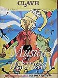img - for Clave,revista de musica cubana.ano 11.numero 1.del 2009.musica e infancia.musica para ninos. book / textbook / text book