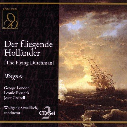 Wagner: Der fliegende Hollande...