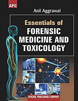 Essentials of Forensic Medicine and Toxicology by Anil Aggrawal