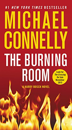 The Burning Room (A Harry Bosch Novel Book 19) by [Connelly, Michael]