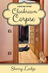 Cloakroom Corpse: A Cassie Hall Mystery Paperback