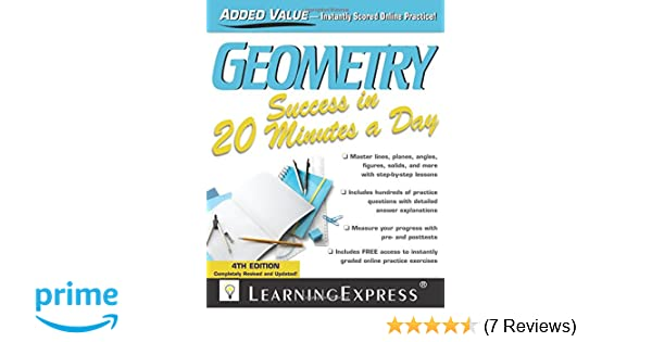 Amazon geometry success in 20 minutes a day 9781576859919 amazon geometry success in 20 minutes a day 9781576859919 learningexpress llc books fandeluxe Gallery
